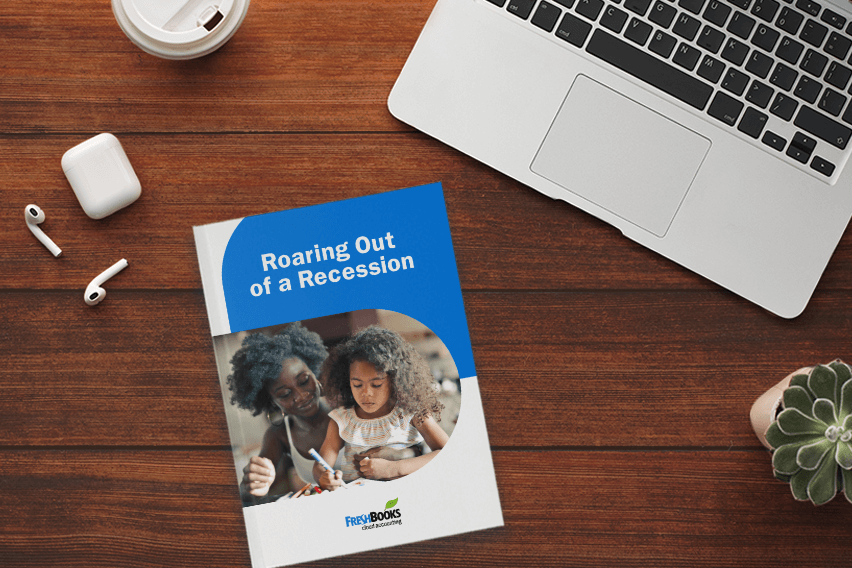 Roaring Out of a Recession: Your 2020 Guide to Surviving a Recession [Free eBook]